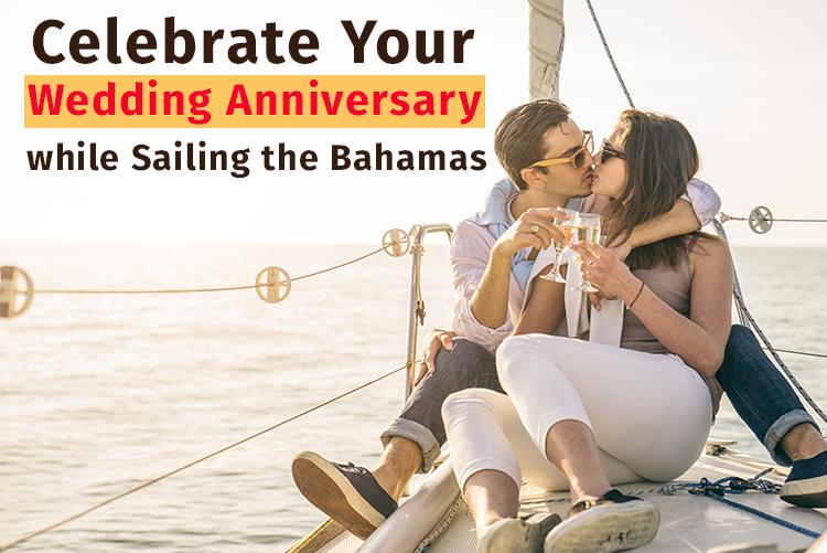 Sailing in Bahamas, Wedding Anniversary Charters Bahamas