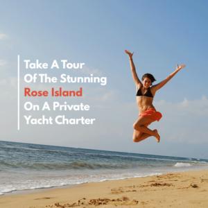 Rose Island Yacht Rental