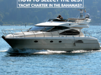 How to Select The Best Yacht Charter In the Bahamas?